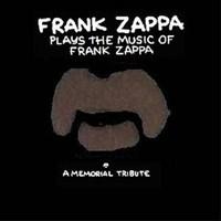 Zappa, Frank: Frank Zappa plays the music of Frank Zappa