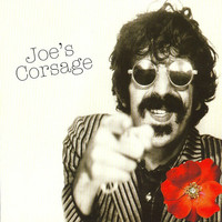 Zappa, Frank: Joe's corsage