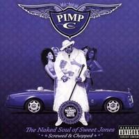 Pimp C: Naked Soul of Sweet Jones Swisha House Mix