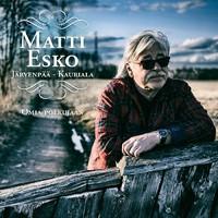 Matti Esko: Järvenpää-Kauriala: Omia polkujaan