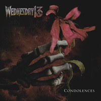 Wednesday 13: Condolences