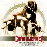 Chaosweaver: Puppetmaster of Pandemonium