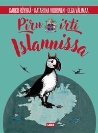 Röyhkä, Kauko: Piru irti Islannissa