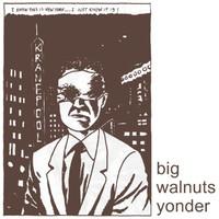 Big Walnuts Yonder: Big Walnuts Yonder