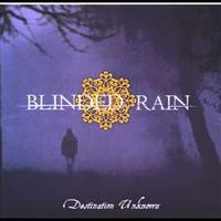 Blinded Rain: Destination Unknown