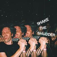 !!!: Shake the shrudder