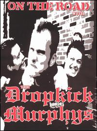 Dropkick Murphys: On the road with