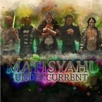Matisyahu: Undercurrent