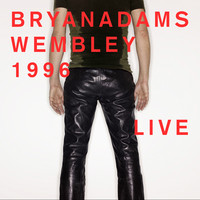 Adams, Bryan : Wembley 1996 / Live