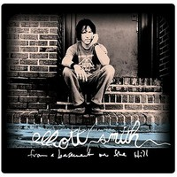 Smith, Elliott: From a basement on the hill