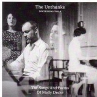 Unthanks: Songs And Poems Of Molly Drake