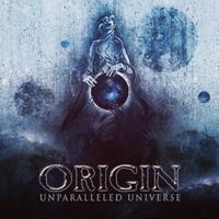 Origin: Unparalelled universe