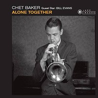 Baker, Chet: Alone together
