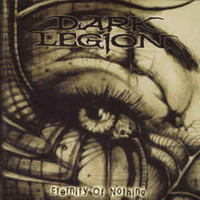 Dark Legion: Eternity Of Nothing