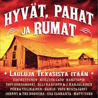 V/A: Hyvät, pahat ja Rumat -Lauluja Texasista itään