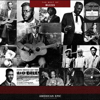 V/A: American epic; best of blues
