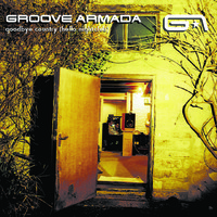 Groove Armada: Goodbye country (Hello nightclub)
