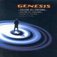 Genesis: ...Calling All Stations...