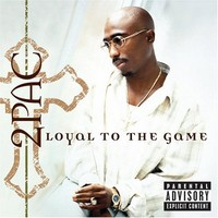 2Pac: Loyal to the game