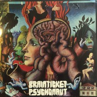 Brainticket : Psychonaut
