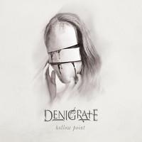 Denigrate: Hollowpoint