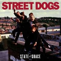 Street Dogs: State of grace