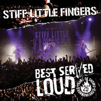 Stiff Little Fingers: Best served loud - live at Barrowland