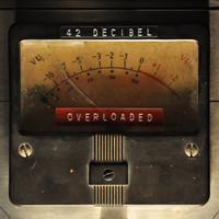 42 Decibel: Overloaded