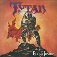 Tytan: Rough Justice