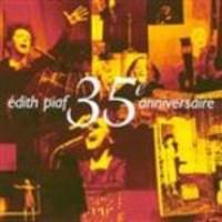 Piaf, Edith: Edith Piaf 35e anniversaire