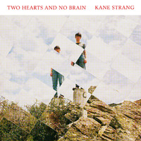 Strang, Kane: Two hearts and no brain
