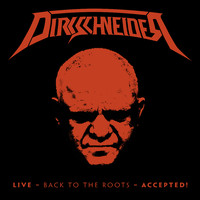 Dirkschneider : Live - Back To The Roots - Accepted!