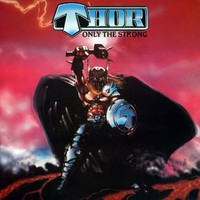 Thor: Only the Strong