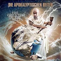 Die Apokalyptischen Reiter: Greatest of the best