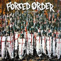 Forced Order: One Last Prayer