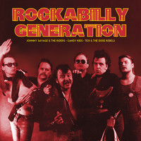 Johnny Savage And The Riders: Rockabilly Generation