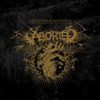 Aborted: Slaughter & Apparatus - A Methodical Overture