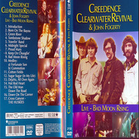 Creedence Clearwater Revival: Live - Bad Moon Rising