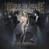 Cradle Of Filth : Cryptoriana - The Seductiveness of Decay