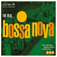 V/A: The Real...Bossa Nova - The Ultimate Bossa Nova Collection