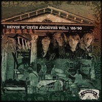 Drivin 'N' Cryin': Archives Volume 1 '88-'90