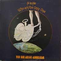 Van Der Graaf Generator: H to He, Who am the Only One