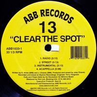 13: Clear The Spot / Get It Started