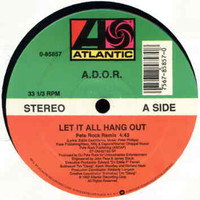 A.D.O.R.: Let It All Hang Out
