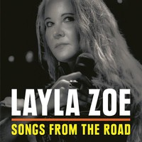 Zoe, Layla: Songs From the Road