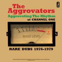 Aggrovators: Aggrovating the rhythm