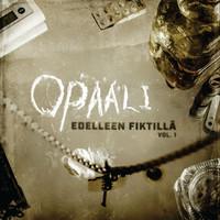 Opaali: Edelleen fiktillä Vol. 1