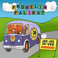 Fröbelin Palikat: Jee-jee 30-vee