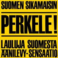Numminen, M.A.: Perkele! Lauluja Suomesta