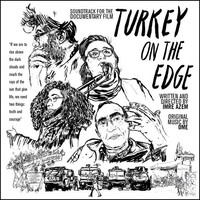 Soundtrack: Turkey on the Edge